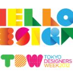TOKYO DESIGNERS WEEK 2012